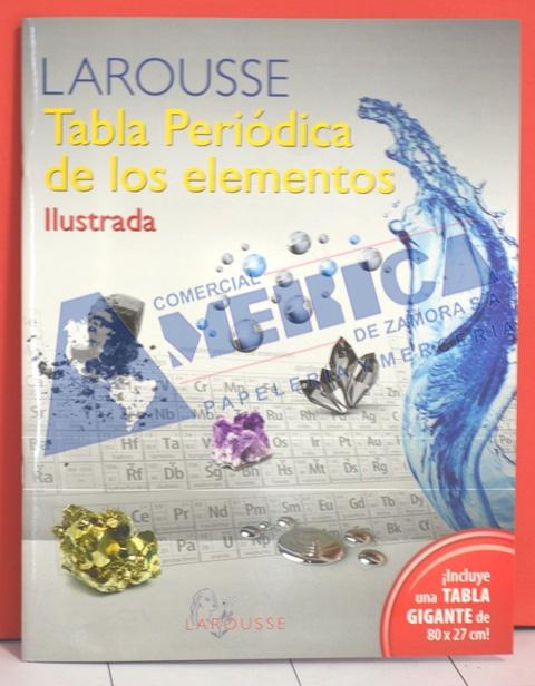 Comercial america de zamora tabla periodica ilustrada larousse 32 pag urtaz Gallery